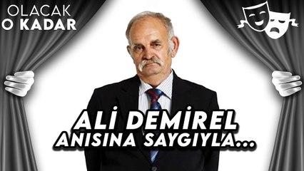 Ali Demirel Anısına Saygıyla