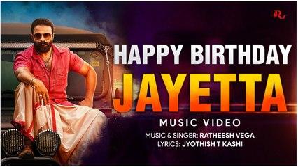 Happy Birthday Jayetta _ Jayasurya Birthday Special Music Video _ Ratheesh Vega