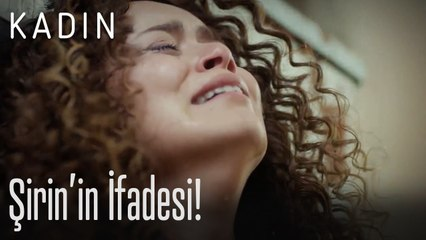 Şirin'in ifadesi! - Kadın
