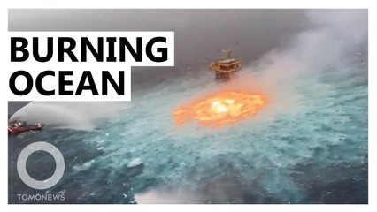 'Eye of Fire' — How The Ocean Started to Burn