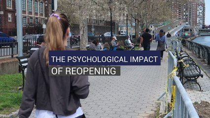 The Psychological Impact Of Reopening