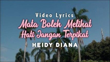 Heidy Diana - Mata Boleh Melihat Hati Jangan Terpikat (Official Lyric Video)