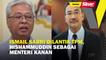 Ismail Sabri dilantik TPM, Hishammuddin sebagai Menteri Kanan