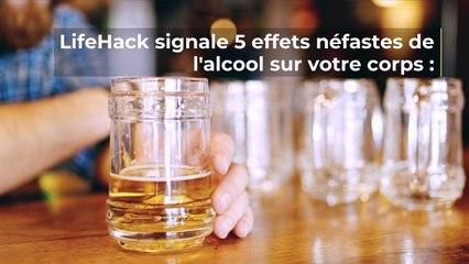 5 effets de l'alcool néfastes sur notre corps