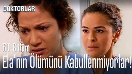 Zenan ve Zeynep, Ela'nın ölümü kabullenmiyor - Doktorlar 60. Bölüm