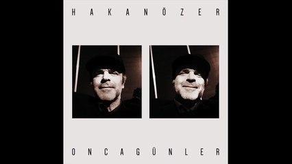 Hakan Özer - Unutulmaz Kayboluşlar (Official Audio) #OncaGünler