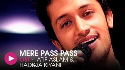 Meray Pass Pass   OST   Atif Aslam & Hadiqa Kiyani