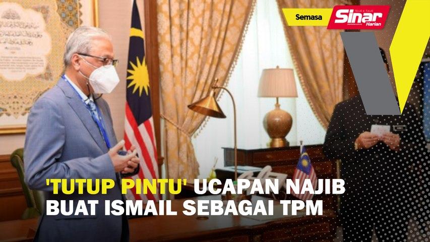 'Tutup pintu' ucapan Najib buat Ismail sebagai TPM