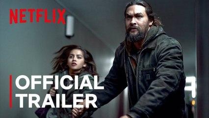 Sweet Girl - Official Trailer - Jason Momoa Netflix