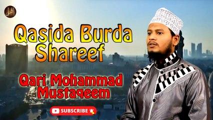 Qasida Burda Shareef | Naat | Qari Mohammad Mustaqeem | HD Video | Iqra In The Name Of Allah