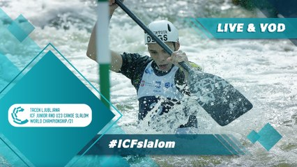 2021 ICF Canoe-Kayak Slalom Junior & U23 World Championships Ljubljana Slovenia / Kayak Junior Semis & Finals
