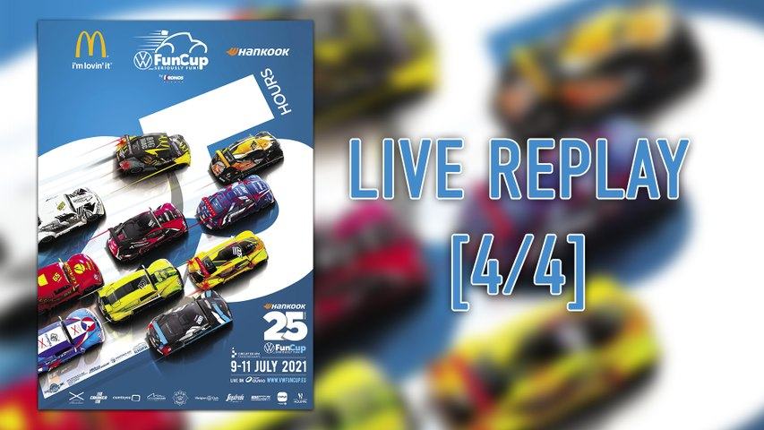 25h VW FunCup 2021 - LIVE REPLAY 4/4