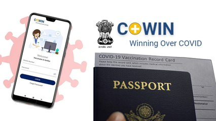COWIN Passport Link Feature; How To Add Passport Details To COVID-19 Certificate