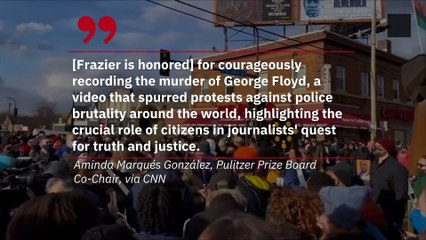 The Woman Who Filmed Murder of George Floyd Received a Special Pulitzer Award