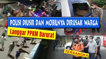 Polisi Diusir dan Mobilnya Dirusak Warga, Pemilik Warung Jadi Tersangka!!!