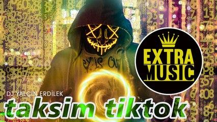 DJ Yalçın Erdilek - Taksim TikTok