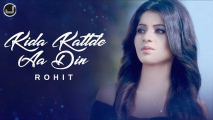 Kida Kattde Aa Din   Rohit   Latest Punjabi Song   Japas Music