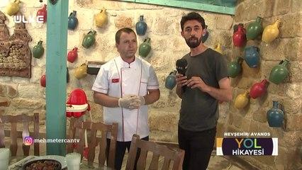 Mehmet Ercan ile Yol Hikayesi - Nevşehir/Avanos | 18 Temmuz 2021
