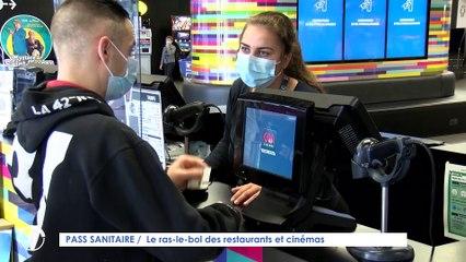 Le Journal - 13/07/2021 - PASS SANITAIRE / Le ras-le-bol des patrons de restaurants et de cinémas