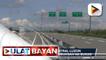 Bahagi ng Central Luzon Link Expressway, bubuksan na bukas; Biyahe mula Tarlac hanggang Cabanatuan, inaasahang iikli sa 20 minuto