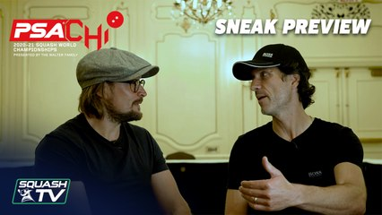 Squash: PSA World Championships 2020-21 - Sneak Preview with Joey and Lee