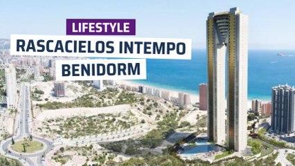 [CH] Intempo, el rascacielos de Benidorm
