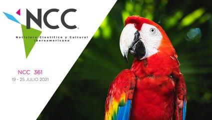 Noticiero Científico y Cultural Iberoamericano, emisión 361. 19 al 25 de julio del 2021
