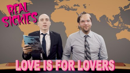 Real Sickies - Love Is For Lovers (official video)