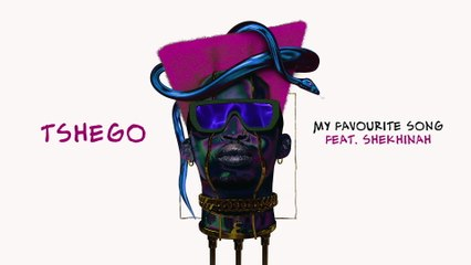 Tshego - MY FAVOURITE SONG