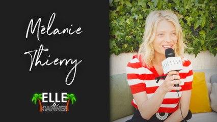Cannes 2021 : Mélanie Thierry, « on m'a toujours laissé penser que je chantais hyper mal »