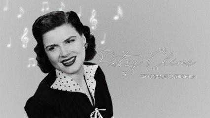 Patsy Cline - Tra Le La Le La Triangle
