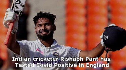 Rishabh Pant & A Support Staff Test Positive For Covid-19 Ahead of Test Series Against England