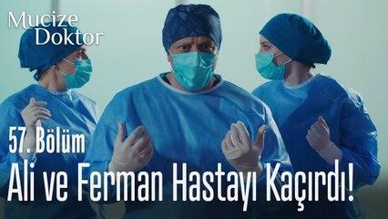 Ali ve Ferman hastayı kaçırdı! - Mucize Doktor 57. Bölüm