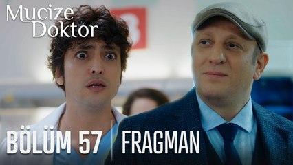 Mucize Doktor 57. Bölüm Fragmanı