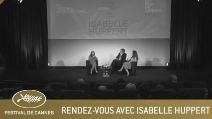 Rendez-vous with ISABELLE HUPPERT - CANNES 2021 - EV