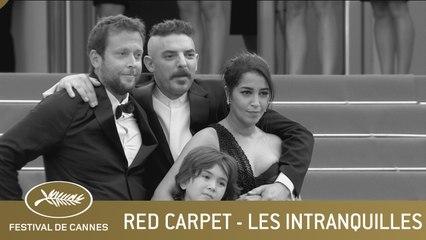 LES INTRANQUILLES - RED CARPEET - CANNES 2021 - EV