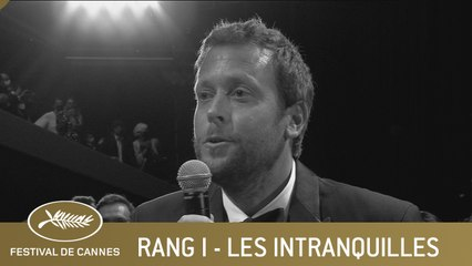 LES INTRANQUILLES - RANG I - CANNES 2021 - VO