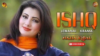 Ishq Lewanai Krama By Nazia Iqbal    Pashto Audio Song   Spice Media