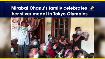 Tokyo 2020: Mirabai Chanu's family celebrates her Olympic silver medal in 49kg weightlifting