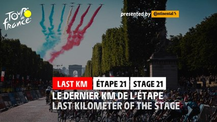 Flamme Rouge / Last KM - Étape 21 / Stage 21 - #TDF2021