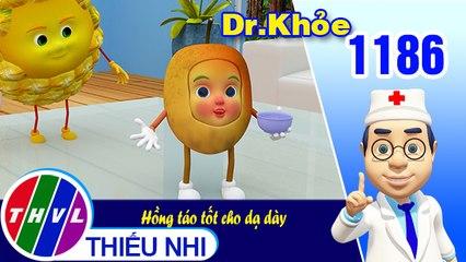 Dr. Khỏe - Tập 1186: Hồng táo tốt cho dạ dày