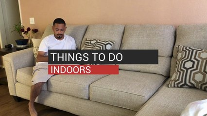 Things To Do Indoors