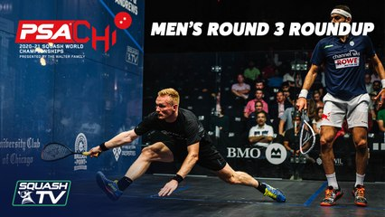 Squash: PSA World Championships 2020-21 - Men's Rd 3 Roundup [Pt.1]