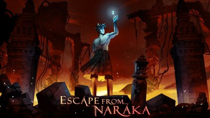Escape from Naraka - Trailer officiel