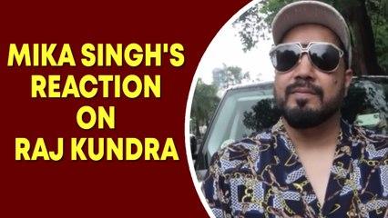 Mika Singh's reaction on Raj Kundra case