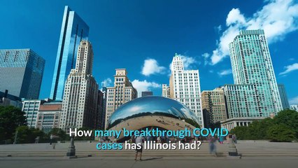 Breakthrough COVID Cases in Illinois What We Know