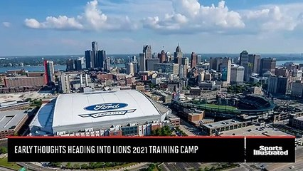 Early Thoughts Heading Into Detroit Lions 2021 Training Camp