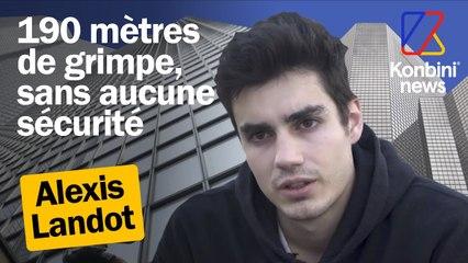 Il grimpe des immeubles à mains nues : rencontre avec Alexis Landot | Reportage | Konbini