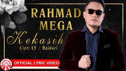 Rahmad Mega - Kekasih [Official Lyric Video HD]