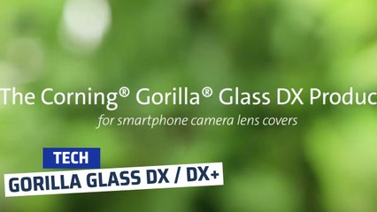 Corning® Gorilla® Glass with DX_DX+ for Mobile Device Camera Lens Covers